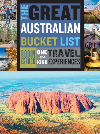 The Great Australian Bucket List
