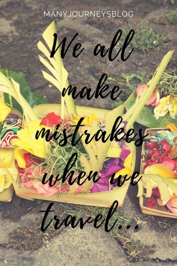 OK to make mistakes when you are travelling